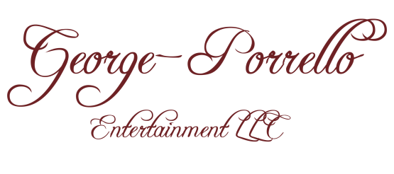 George-Porrello Entertainment, LLC.