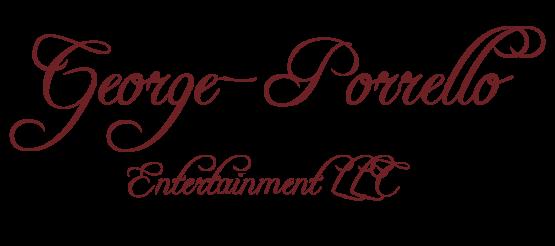 George-Porrello Entertainment, LLC.